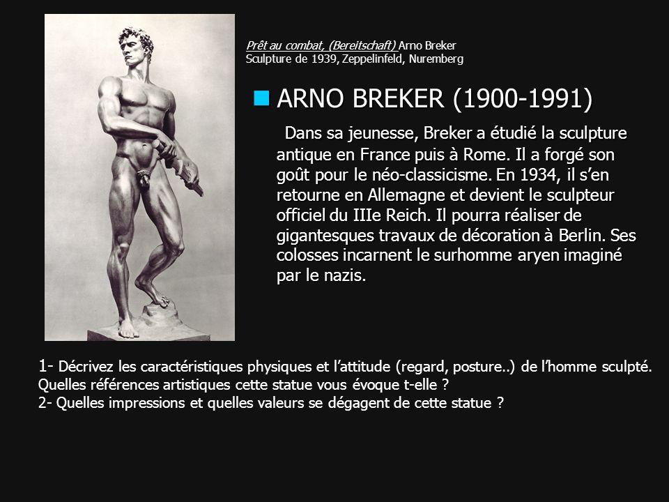 Prêt au combat, (Bereitschaft) Arno Breker