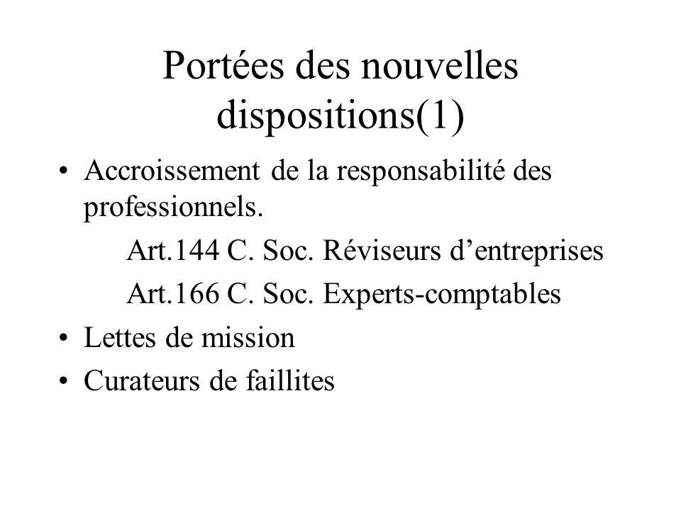 Portées des nouvelles dispositions(1)