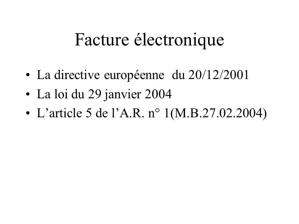 Facture électronique La directive européenne du 20/12/2001