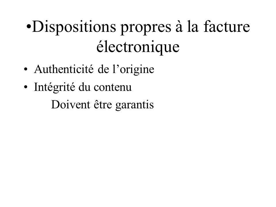 Dispositions propres à la facture électronique