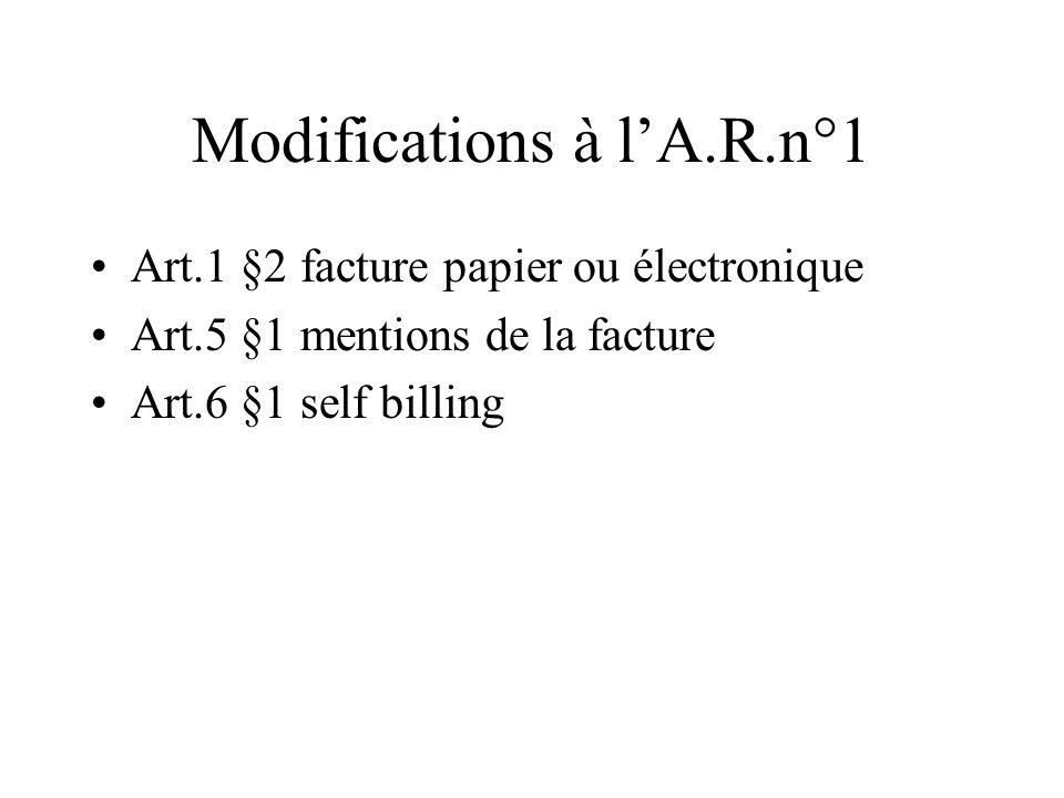 Modifications à l'A.R.n°1