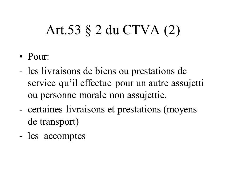 Art.53 § 2 du CTVA (2) Pour: