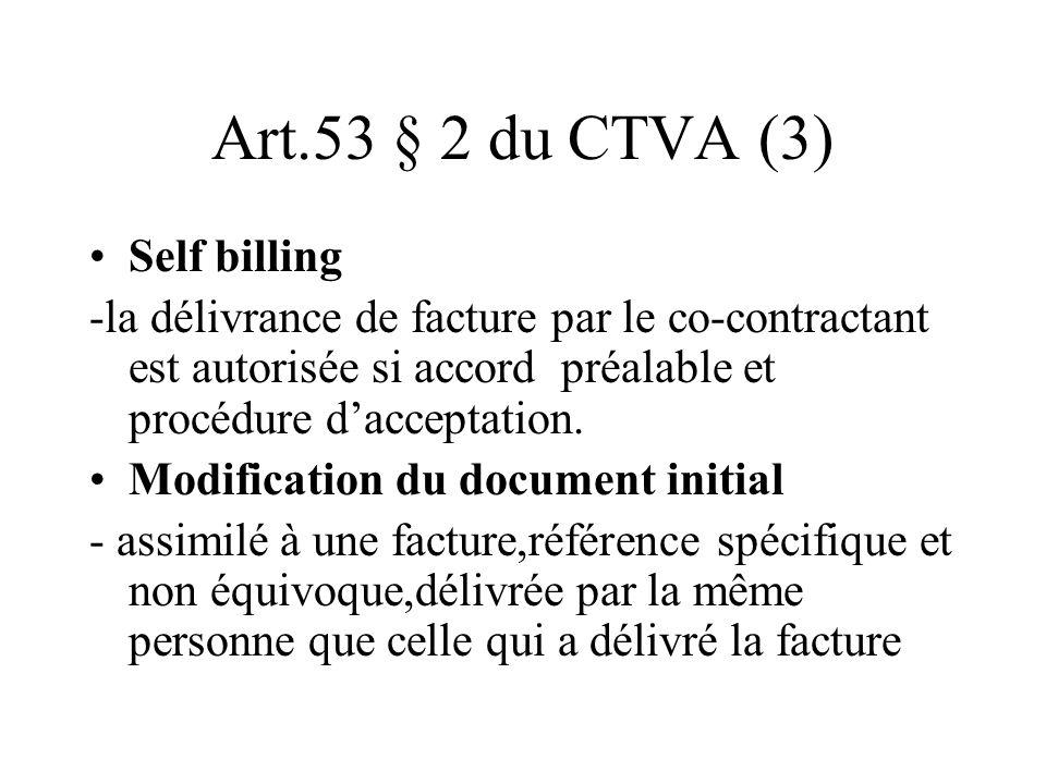 Art.53 § 2 du CTVA (3) Self billing