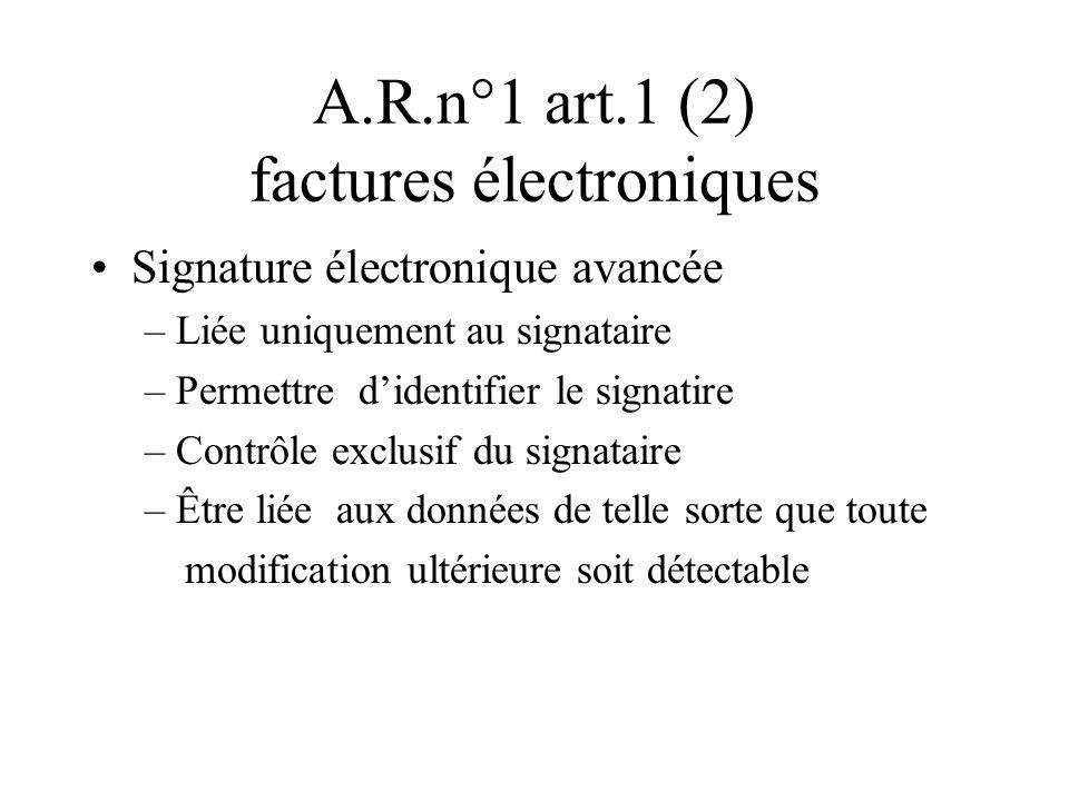 A.R.n°1 art.1 (2) factures électroniques