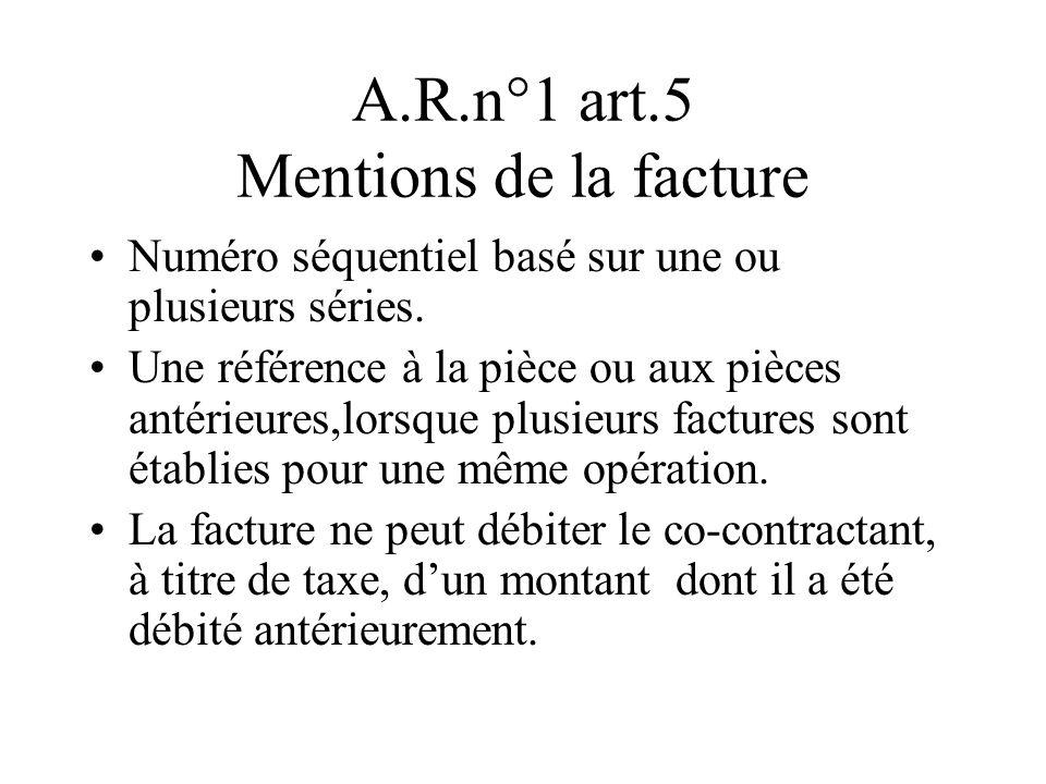 A.R.n°1 art.5 Mentions de la facture