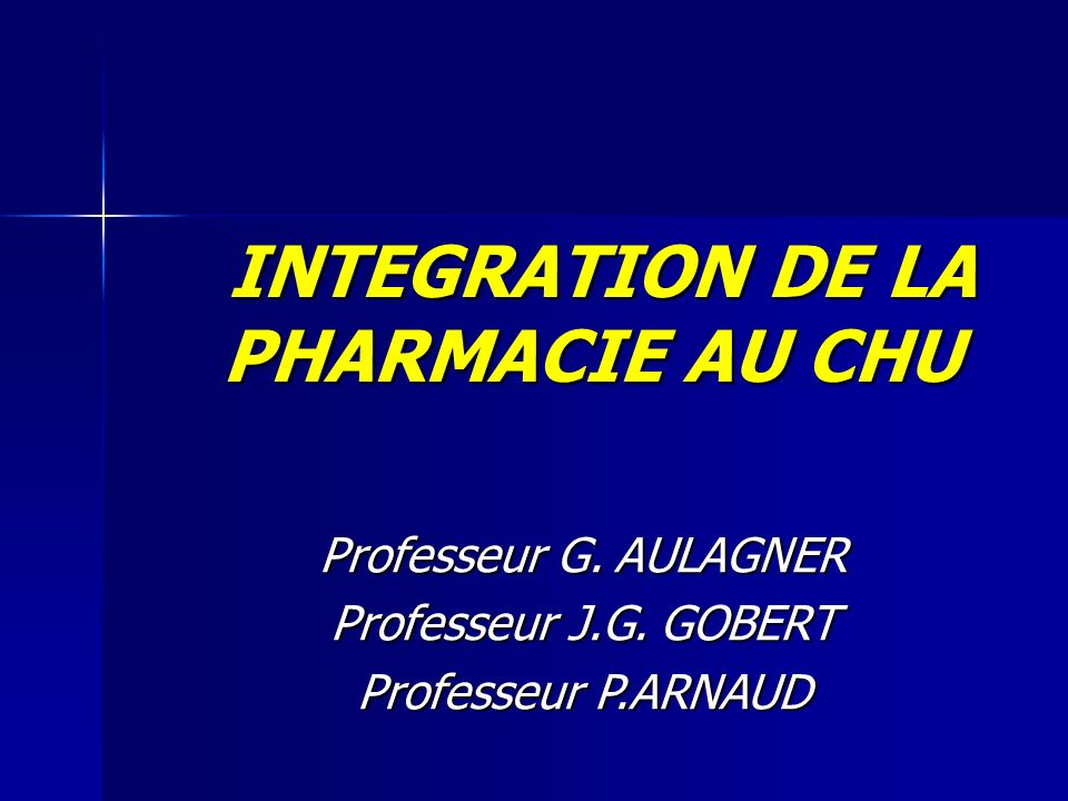 INTEGRATION DE LA PHARMACIE AU CHU