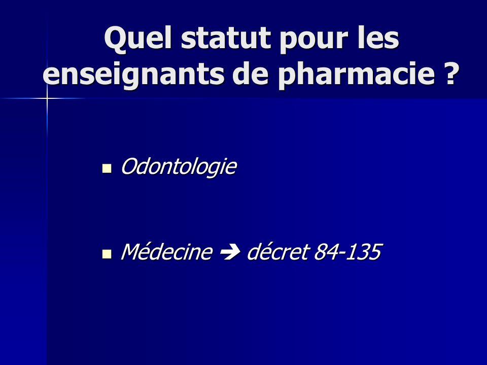 Quel statut pour les enseignants de pharmacie