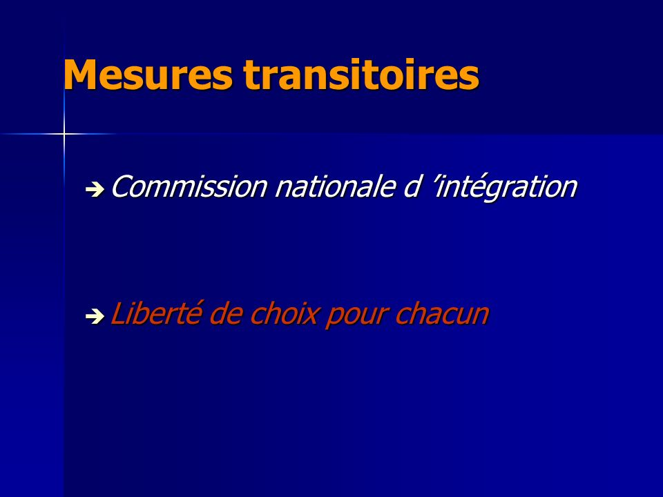 Mesures transitoires Commission nationale d 'intégration