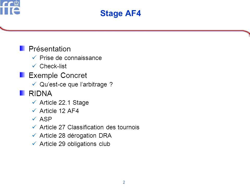 Stage AF4 Présentation Exemple Concret RIDNA Prise de connaissance