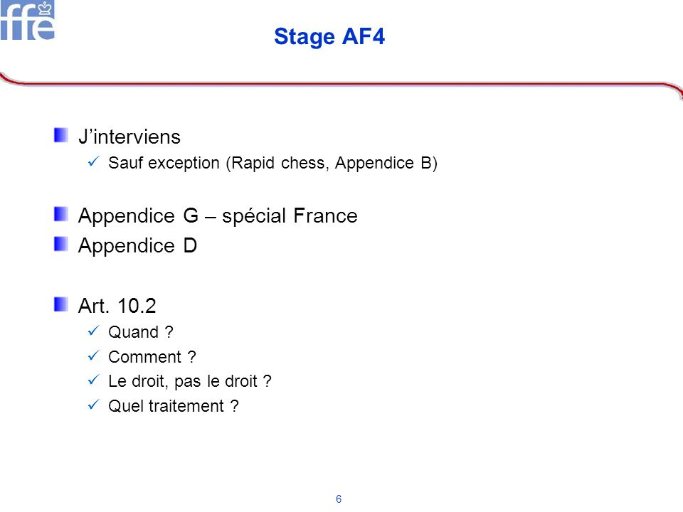 Stage AF4 J'interviens Appendice G – spécial France Appendice D