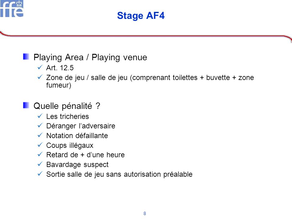 Stage AF4 Playing Area / Playing venue Quelle pénalité Art. 12.5