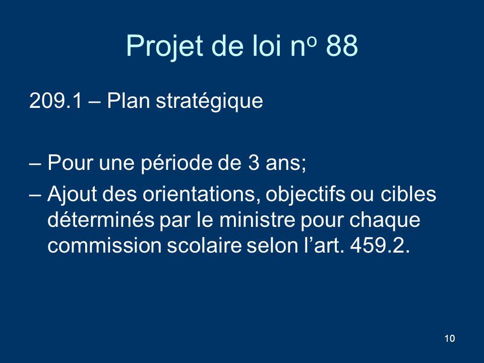 Projet de loi no 88 209.1 – Plan stratégique