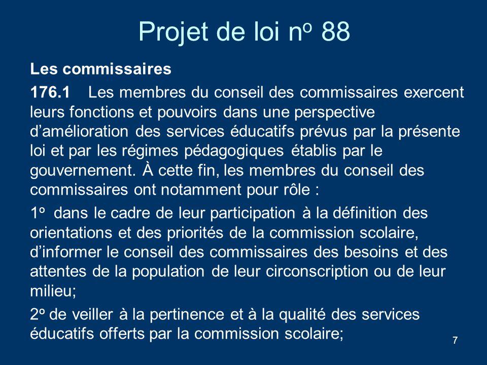 Projet de loi no 88 Les commissaires