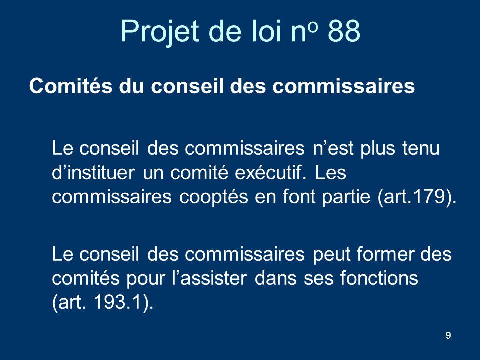 Projet de loi no 88 Comités du conseil des commissaires