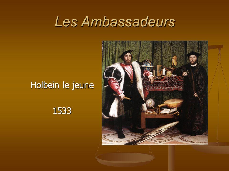 Les Ambassadeurs Holbein le jeune 1533