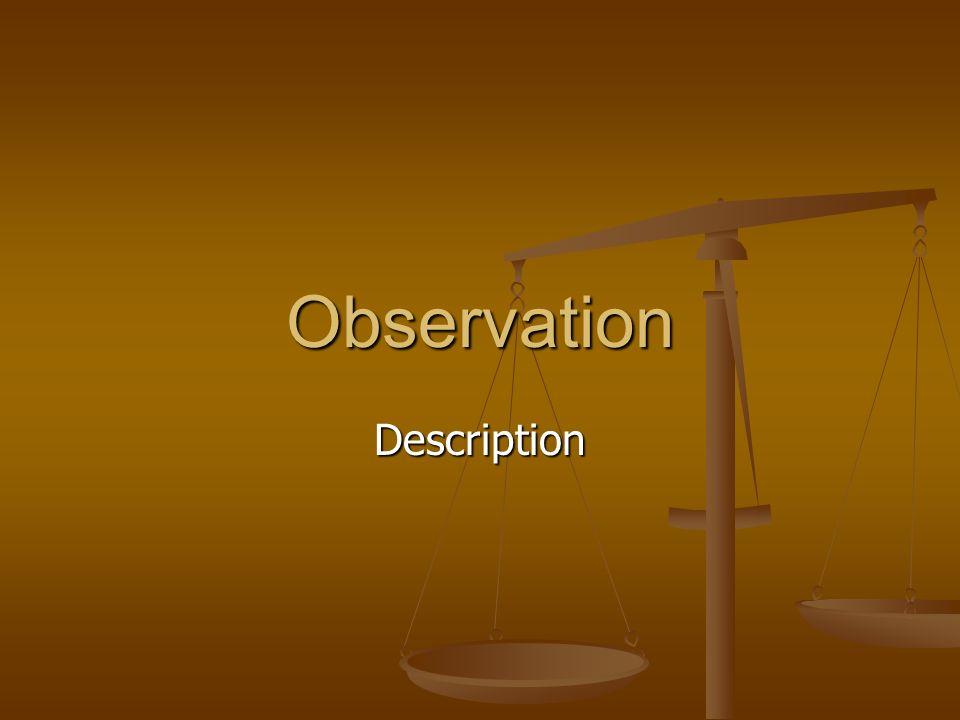 Observation Description