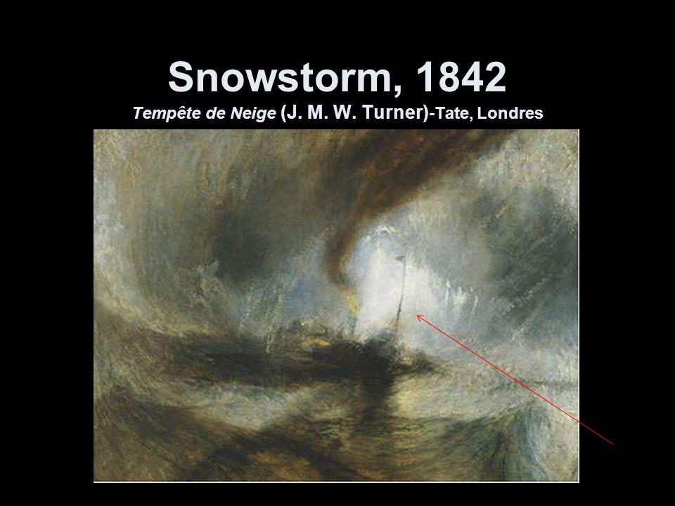 Snowstorm, 1842 Tempête de Neige (J. M. W. Turner)-Tate, Londres