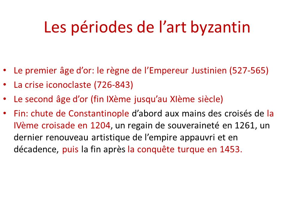 Les périodes de l'art byzantin