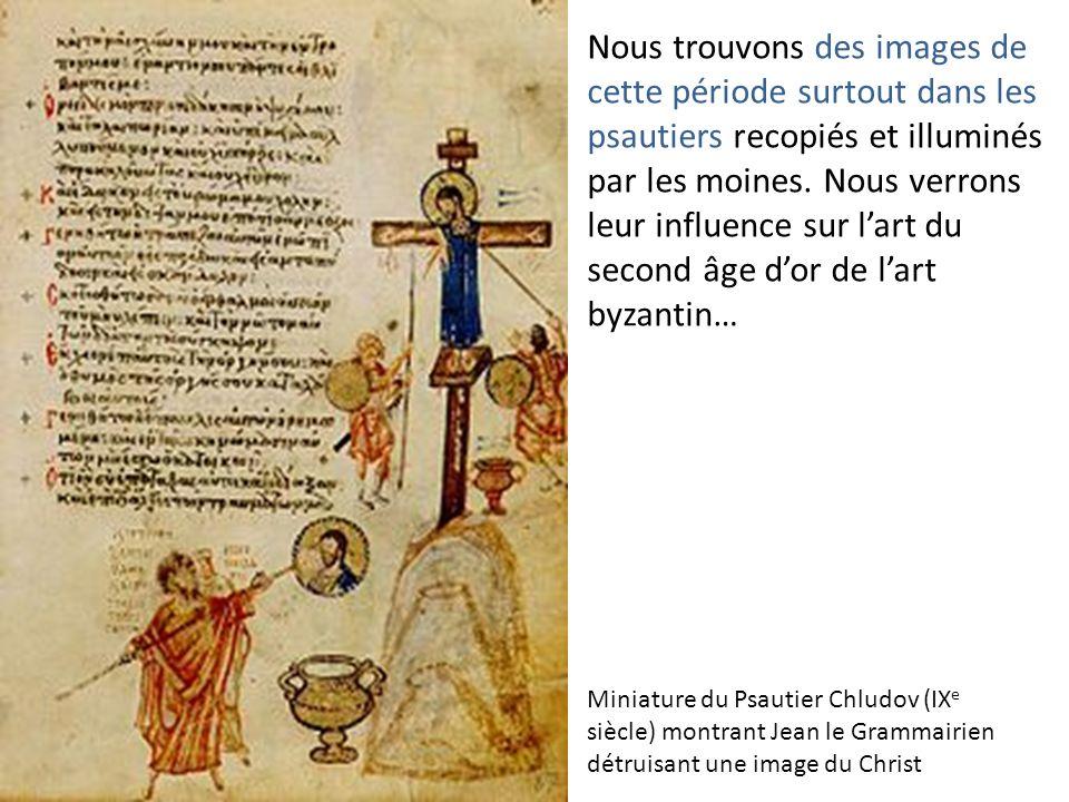 Nous trouvons des images de cette période surtout dans les psautiers recopiés et illuminés par les moines. Nous verrons leur influence sur l'art du second âge d'or de l'art byzantin…
