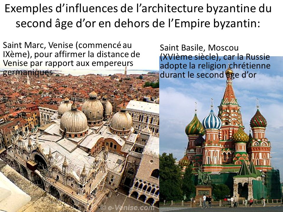 Exemples d'influences de l'architecture byzantine du second âge d'or en dehors de l'Empire byzantin: