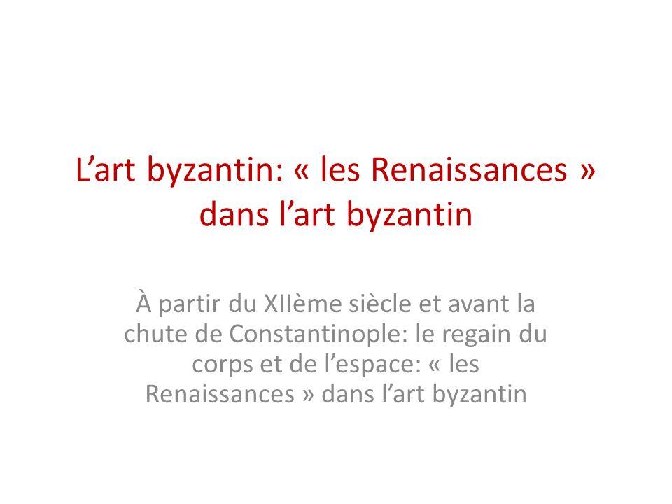 L'art byzantin: « les Renaissances » dans l'art byzantin
