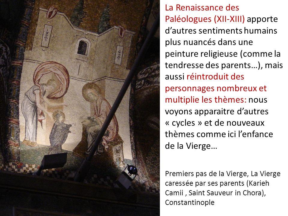 La Renaissance des Paléologues (XII-XIII) apporte d'autres sentiments humains plus nuancés dans une peinture religieuse (comme la tendresse des parents…), mais aussi réintroduit des personnages nombreux et multiplie les thèmes: nous voyons apparaitre d'autres « cycles » et de nouveaux thèmes comme ici l'enfance de la Vierge…