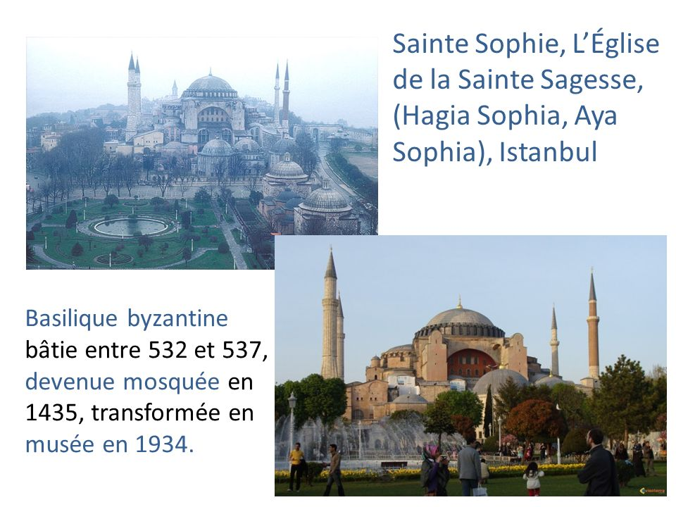 Sainte Sophie, L'Église de la Sainte Sagesse, (Hagia Sophia, Aya Sophia), Istanbul