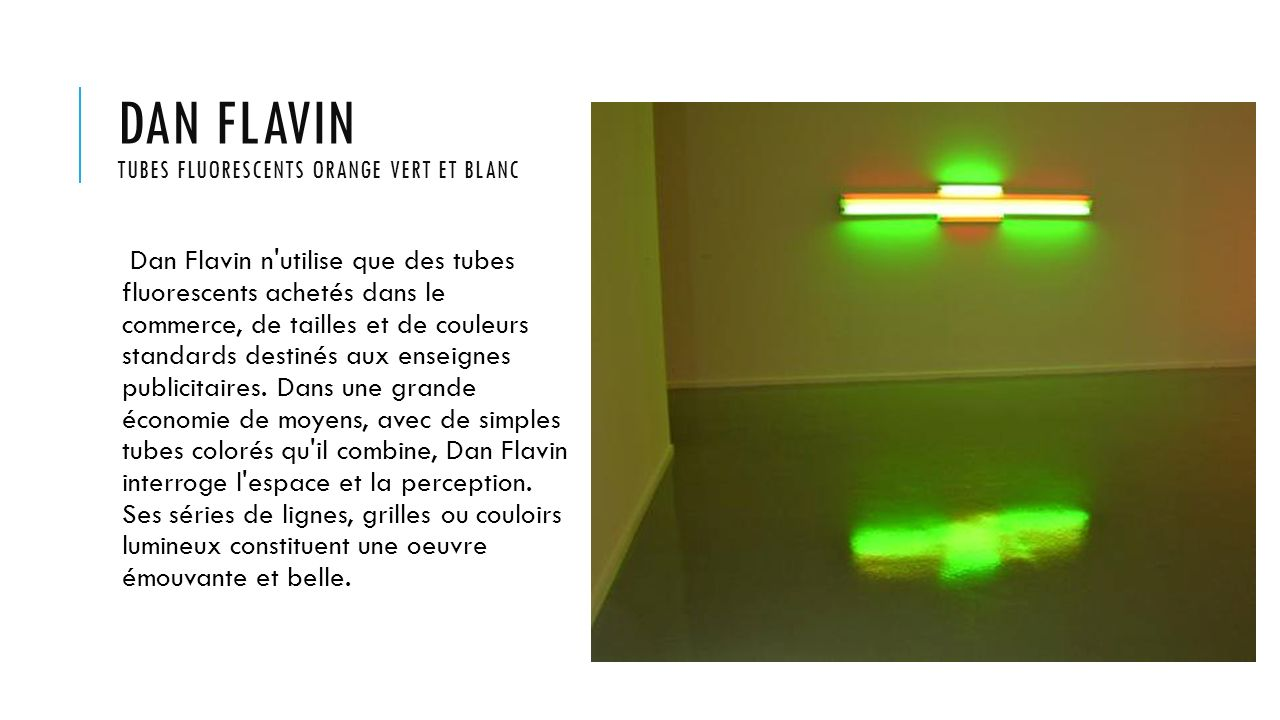 Dan flavin tubes fluorescents orange vert et blanc