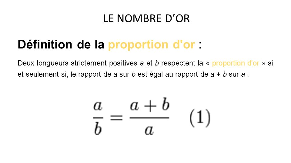 Définition de la proportion d or :