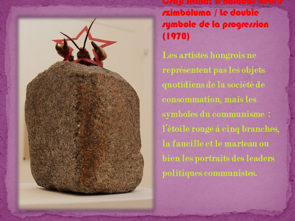 Csáji Attila: A haladás kettős szimbóluma / Le double symbole de la progression (1970)