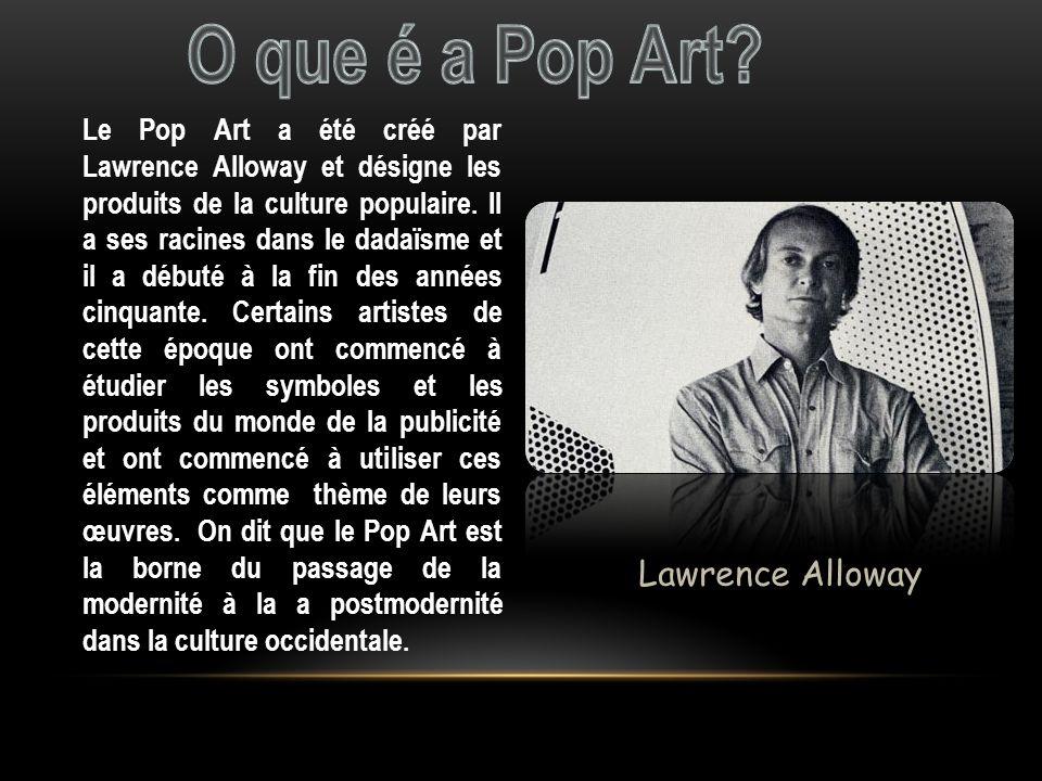 O que é a Pop Art Lawrence Alloway