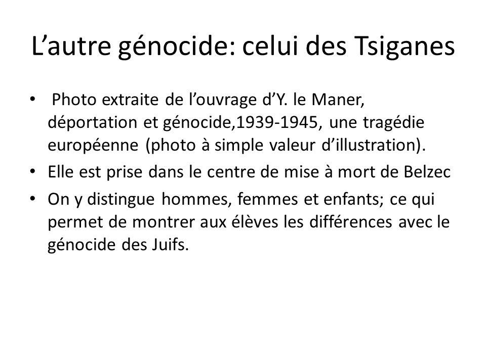 L'autre génocide: celui des Tsiganes