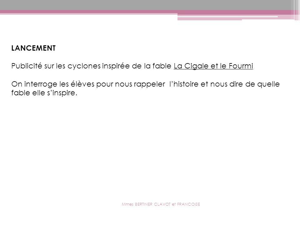 Mmes BERTINER CLAVOT et FRANCOISE