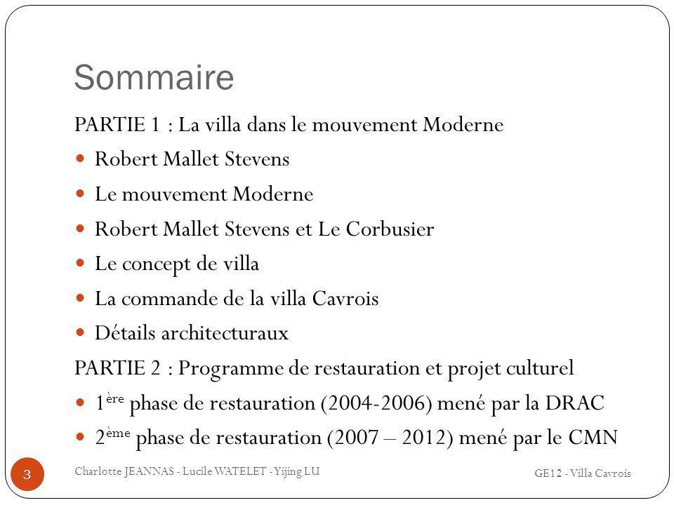 Sommaire PARTIE 1 : La villa dans le mouvement Moderne