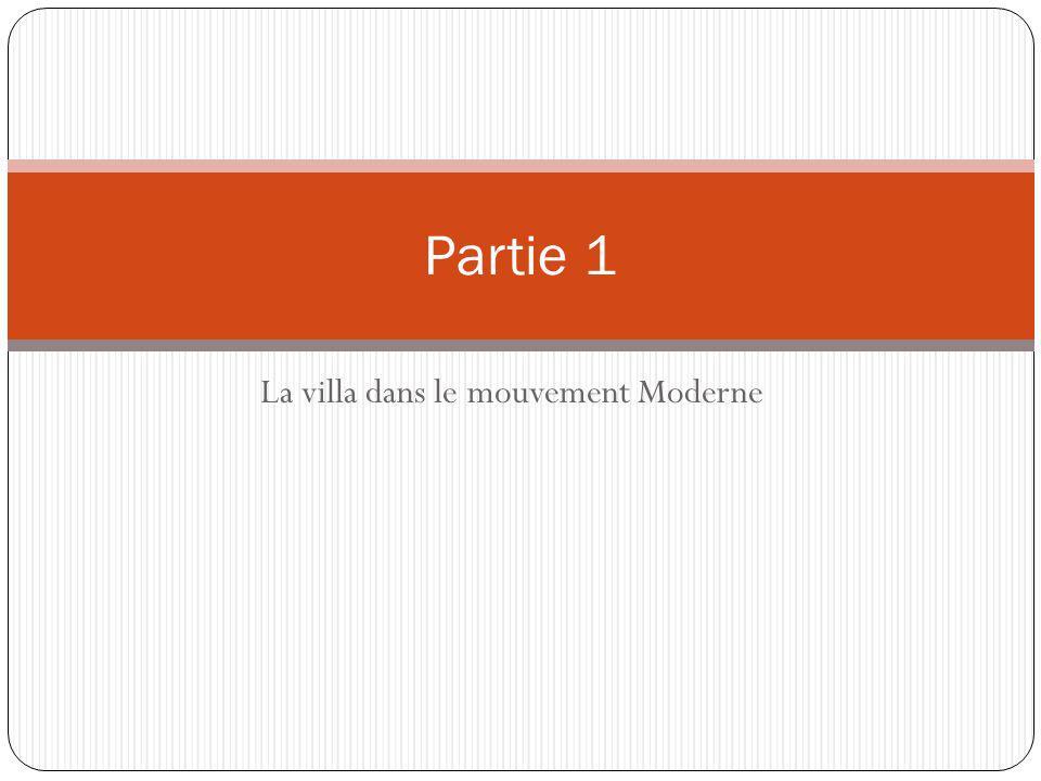 La villa dans le mouvement Moderne