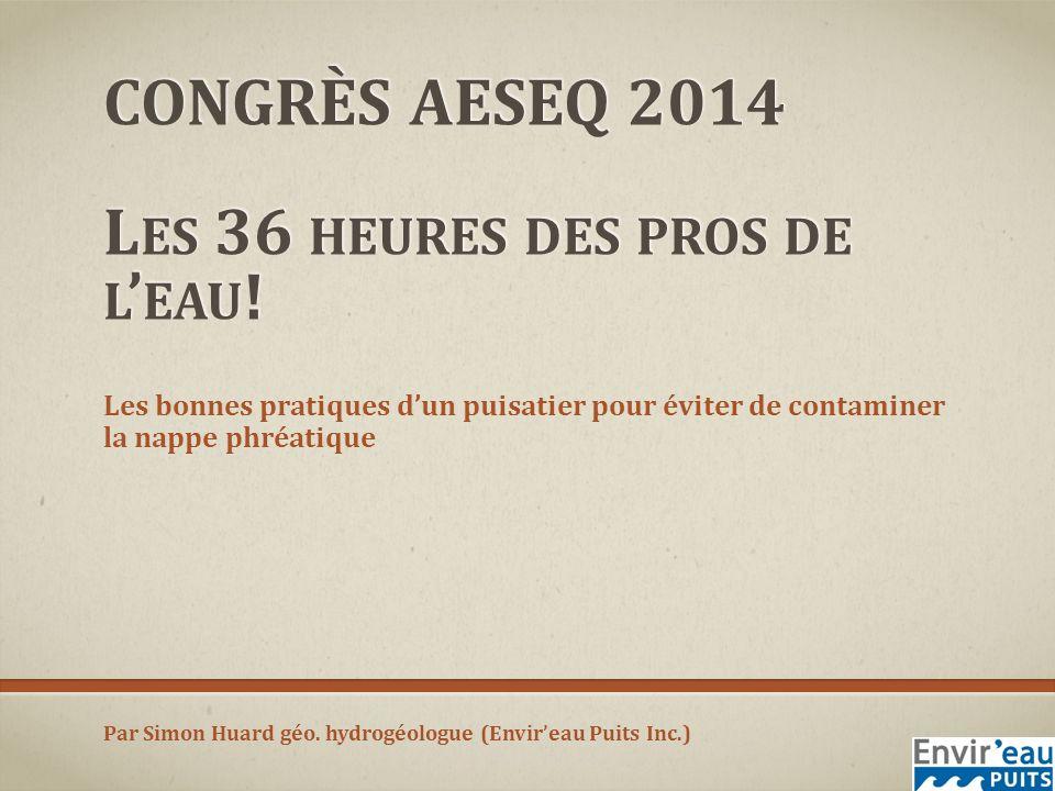 CONGRÈS AESEQ 2014 Les 36 heures des pros de l'eau!