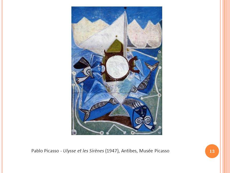 Pablo Picasso - Ulysse et les Sirènes (1947), Antibes, Musée Picasso
