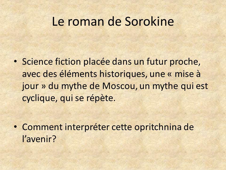Le roman de Sorokine