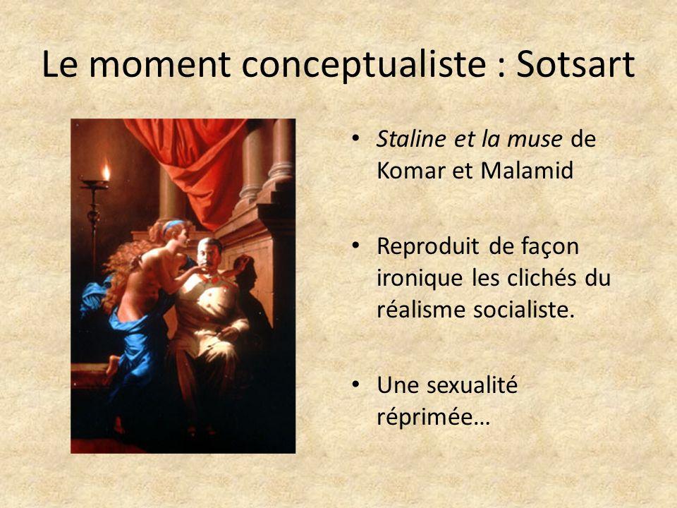Le moment conceptualiste : Sotsart