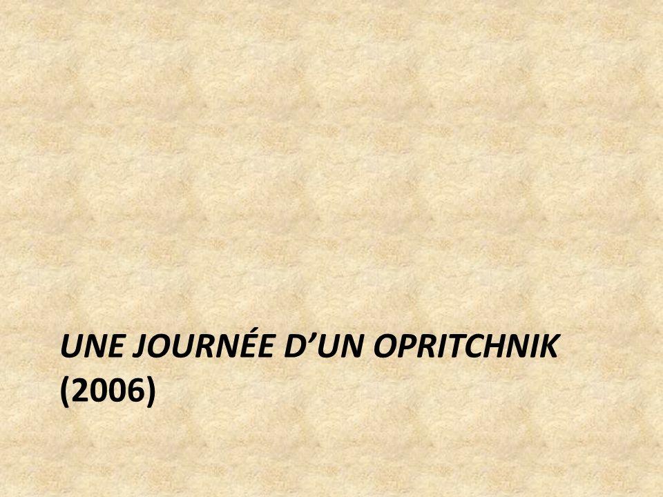 Une journée d'un opritchnik (2006)