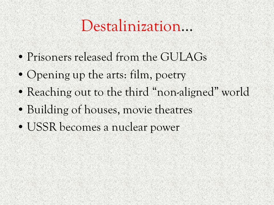 Destalinization… Prisoners released from the GULAGs