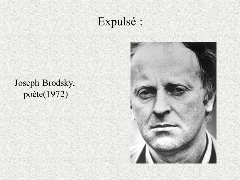 Expulsé : Joseph Brodsky, poète(1972)