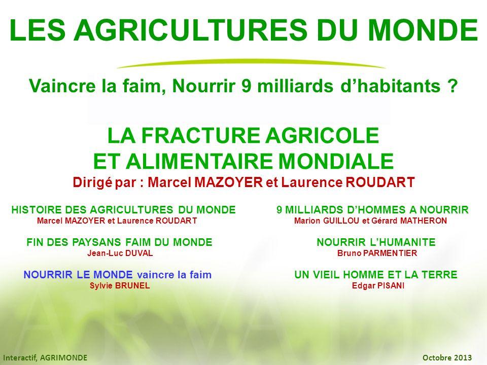 LES AGRICULTURES DU MONDE