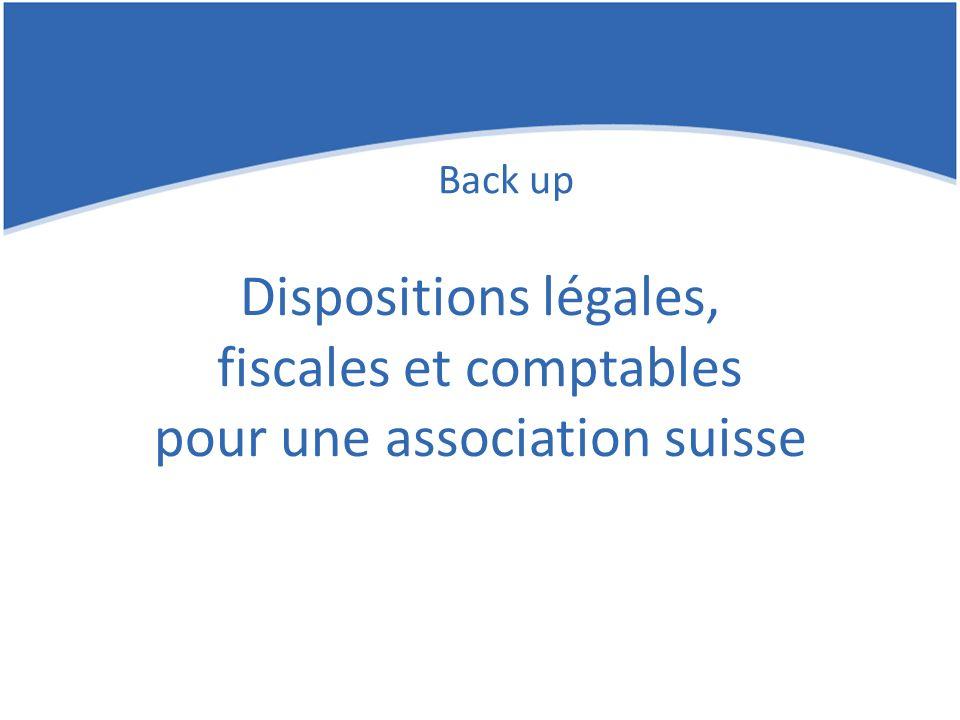 Dispositions légales, fiscales et comptables pour une association suisse
