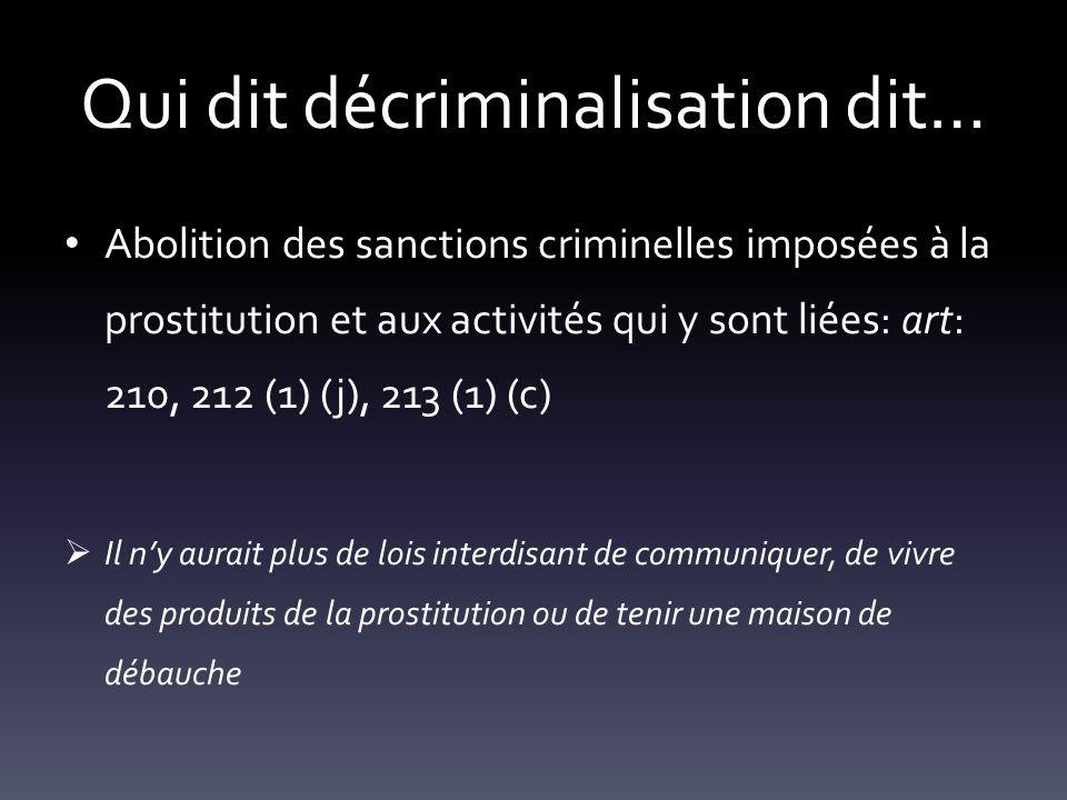 Qui dit décriminalisation dit…
