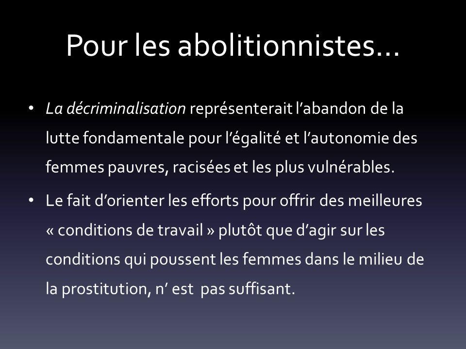 Pour les abolitionnistes…