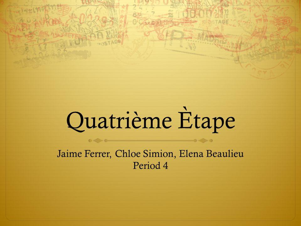 Jaime Ferrer, Chloe Simion, Elena Beaulieu Period 4