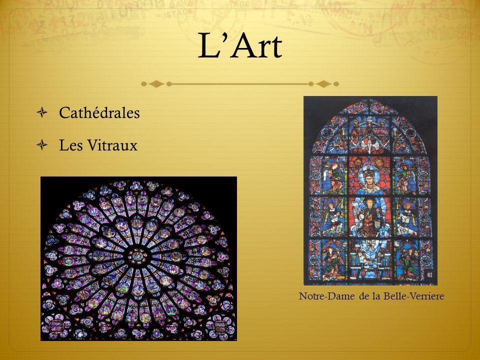 L'Art Cathédrales Les Vitraux Notre-Dame de la Belle-Verriere