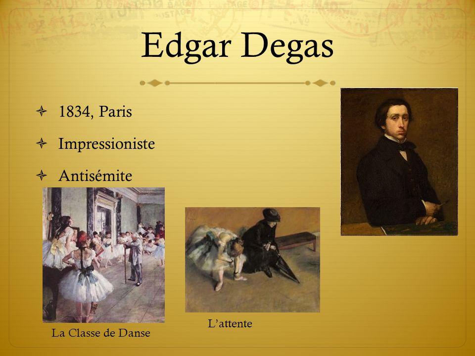 Edgar Degas 1834, Paris Impressioniste Antisémite L'attente