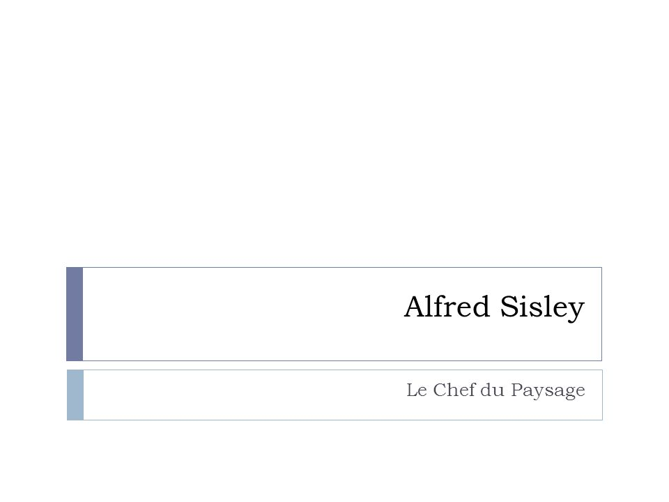 Alfred Sisley Le Chef du Paysage